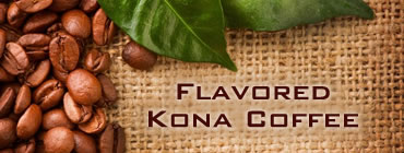 Flavored Kona Coffee