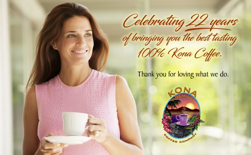 Kona Premium Coffee Co. 22 years